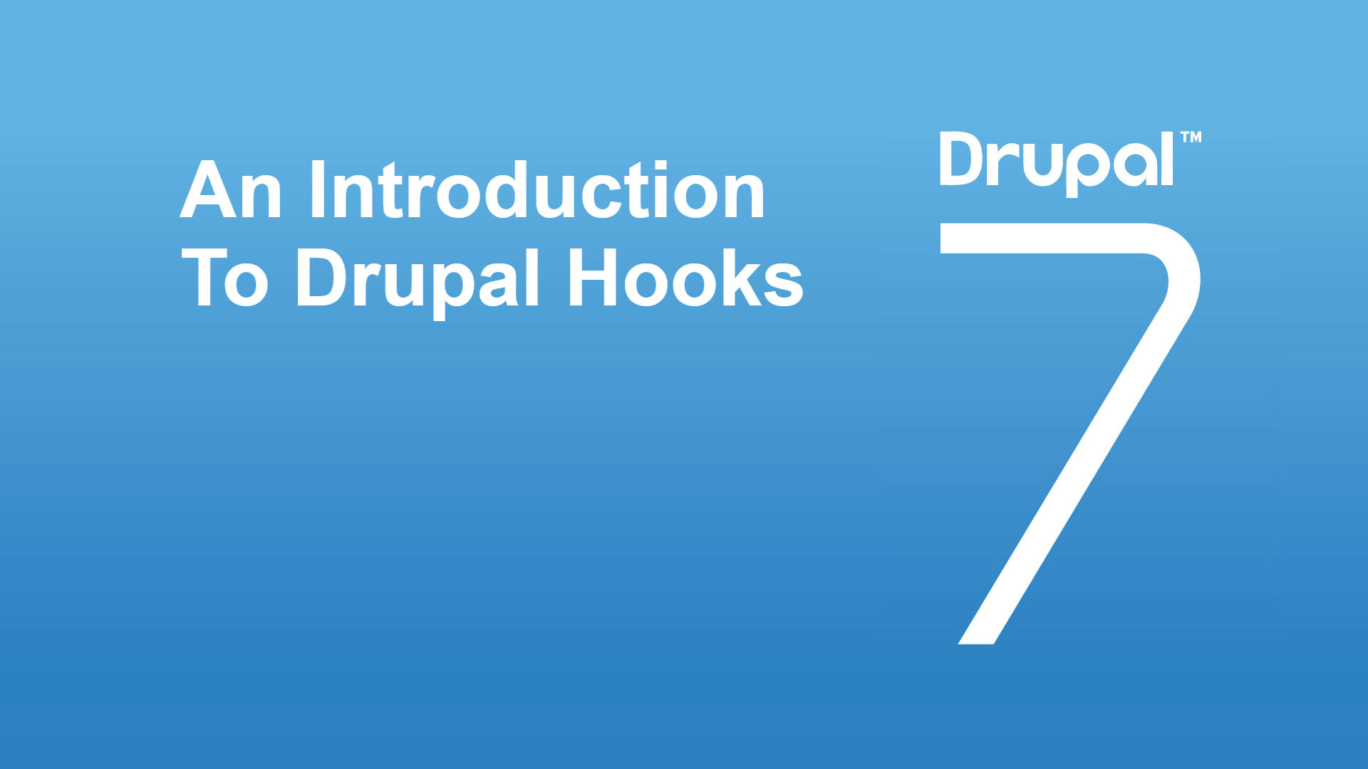 Most Commonly Used hooks in Drupal 7 | Valuebond Inc